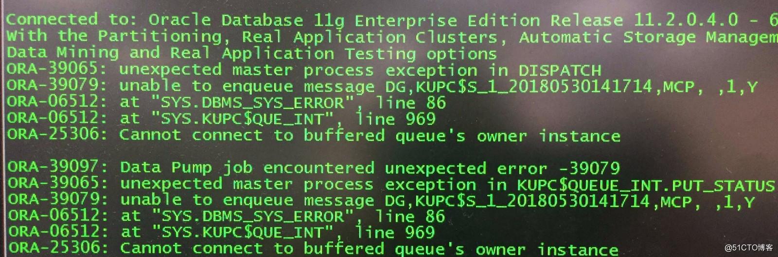 RAC11g使用数据泵导入导出报ORA-6512,ORA-25306,ORA-39079错